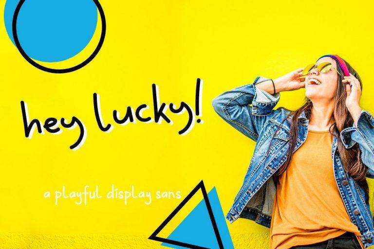 Hey Lucky! Displays Sans